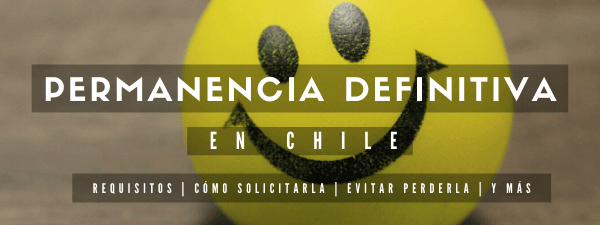 todo sobre la permanencia definitiva en chile immichile