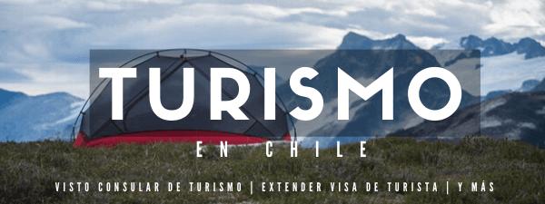 todo sobre la visa de turista en chile immichile