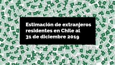 Estimación de personas extranjeras residentes en Chile al 31 de diciembre de 2019 ine extranjeria immichile