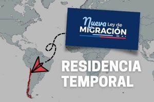Conociendo la nueva ley de migraciones migracion y extranjeria chile residencia temporal immichile